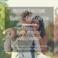 Positions et Pratiques Sexuelles - Qu'est-ce qui est permis? Qu'est-ce qui est interdit?